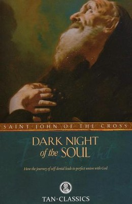 Dark Night of the Soul  -     By: Saint John of the Cross