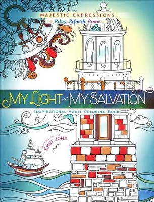 My Light and My Salvation Inspirational Adult Coloring Book  -     By: Erin Jons