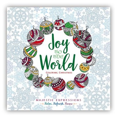 Joy to the World: Adult Coloring Book  -