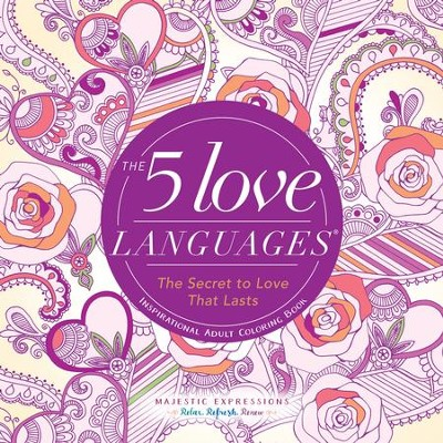 Five Love Languages: Adult Coloring Book  -