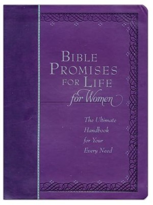 Bible Promises for Life for Women: The Ultimate Handbook for Your Every Need  -