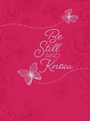 Be Still and Know - 365 Daily Devotions   -