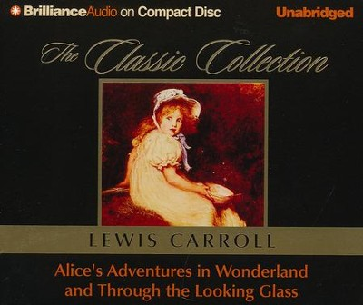 Alice's Adventures in Wonderland and Through the Looking Glass - unabridged audiobook on CD  -     Narrated By: Michael Page     By: Lewis Carroll
