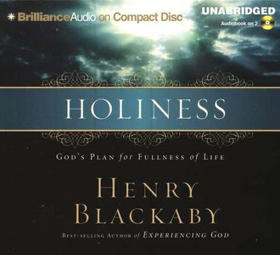 Holiness: God's Plan for Fullness of Life - Audiobook on CD    -     Narrated By: Mel Foster     By: Henry T. Blackaby