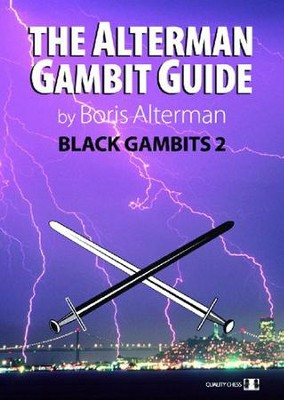 The Alterman Gambit Guide: Black Gambits 2  -     By: Boris Alterman