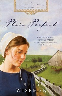 Plain Perfect - eBook  -     By: Beth Wiseman