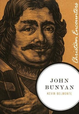 John Bunyan: Christian Encounters Series   -     By: Kevin Belmonte