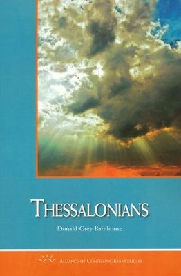Thessalonians: A Commentary  -     By: Donald Grey Barnhouse