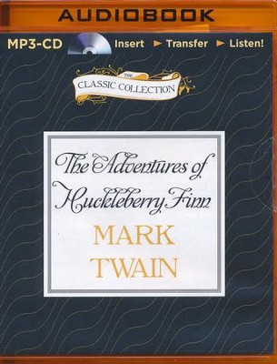 The Adventures of Huckleberry Finn, Unabridged  Audiobook on MP3-CD  -     Narrated By: Dick Hill     By: Mark Twain
