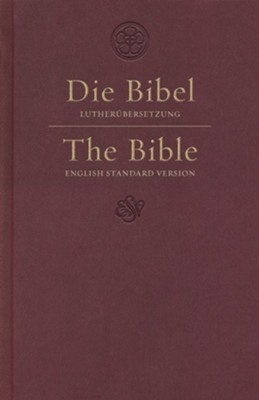 ESV German/English Parallel Bible (Luther/ESV, Dark Red)  -