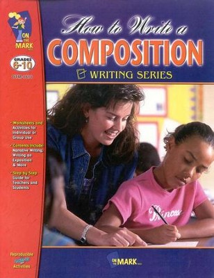 How to Write a Composition Gr. 6-10  -
