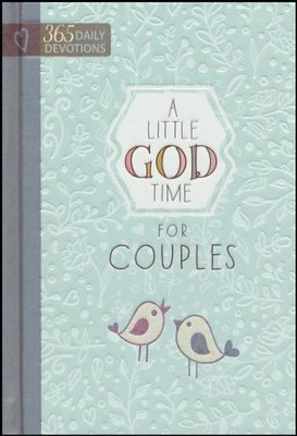 A Little God Time for Couples: 365 Daily Devotions  -