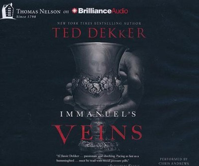 Immanuel's Veins - unabridged audiobook on CD  -     By: Ted Dekker