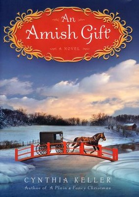 An Amish Gift    -     By: Cynthia Keller