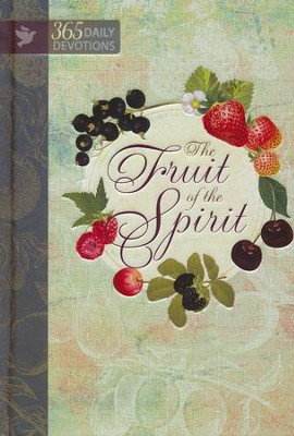 Fruit of the Spirit: 365 Daily Devotions  -