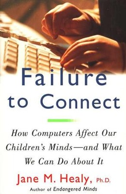 Failure To Connect   -     By: Jane Healy