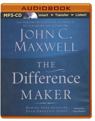 The Difference Maker, MP3-CD   -     Narrated By: Wayne Shepherd     By: John C. Maxwell
