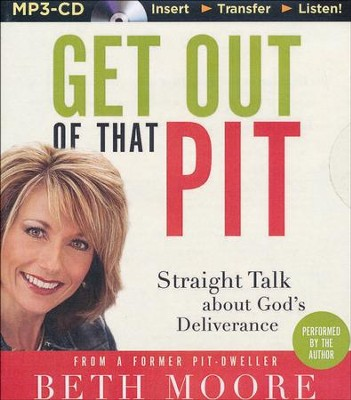 Get Out of That Pit, MP3-CD   -     Narrated By: Beth Moore     By: Beth Moore