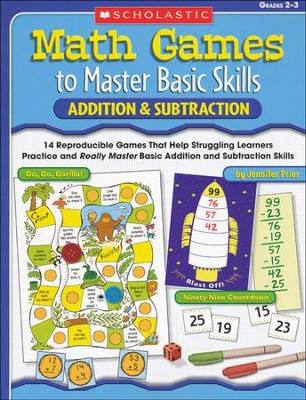 Math Games to Master Basic Skills: Addition & Subtraction  -     By: Jennifer Prior