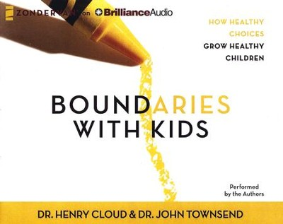 Boundaries with Kids, Abridged Audiobook on CD   -     By: Dr. John Townsend, Dr. Henry Could