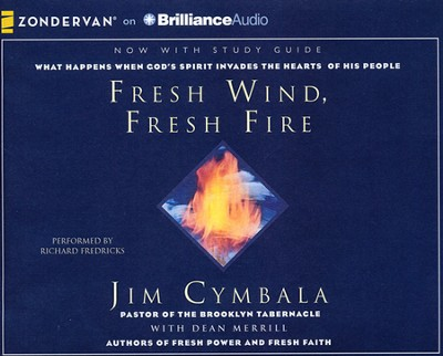 Fresh Wind, Fresh Fire Unabridged Audiobook on CD   -     By: Jim Cymbala, Richard Fredricks, Dean Merrill