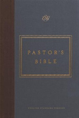 ESV Pastor's Bible (Cloth over Board)  -