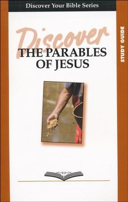 Discover the Parables of Jesus, Study Guide Edition   -     By: Paul Faber