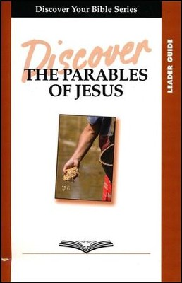 Discover the Parables of Jesus, Leader Guide   -     By: Paul Faber