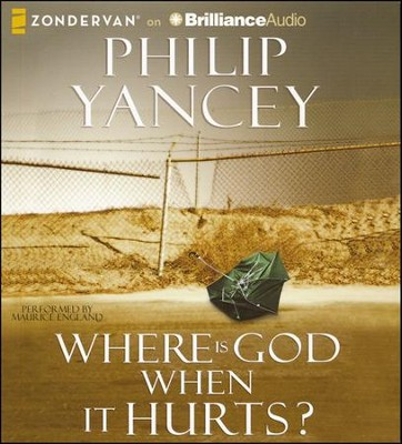 Where is God When It Hurts? Unabridged Audiobook on CD   -     Narrated By: Maurice England     By: Philip Yancey
