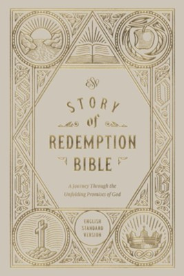 ESV Story of Redemption Bible: A Journey through the Unfolding Promises of God , Hardcover  -