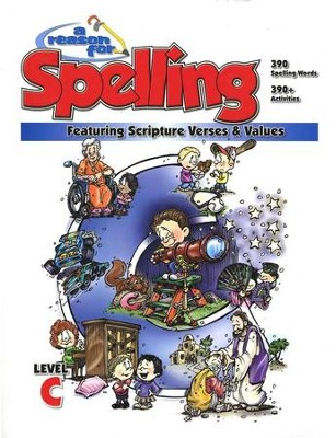 A Reason For Spelling, Level C: Student Worktext   -