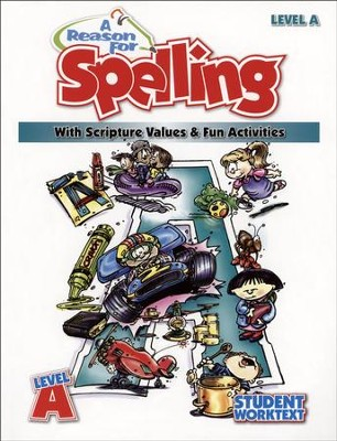 A Reason For Spelling, Level A: Student Worktext   -