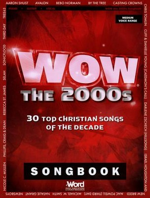 WOW The 2000s Songbook: 30 Top Christian Songs of the Decade  -