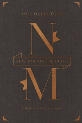New Morning Mercies: A Daily Gospel Devotional, Special Edition    -