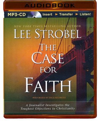 The Case for Faith, MP3-CD   -     Narrated By: Dick Hill     By: Lee Strobel
