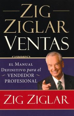 Zig Ziglar Ventas  (Ziglar On Selling)  -     By: Zig Ziglar