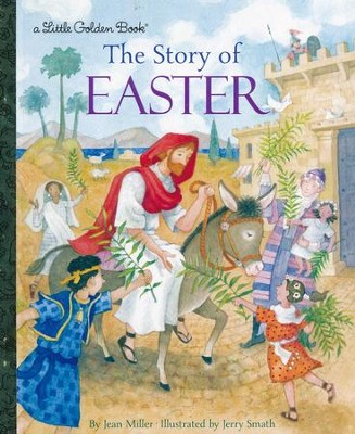 The Story of Easter  -     By: Jean Miller