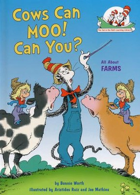 Cows Can Moo! Can You?: All About Farms  -     By: Bonnie Worth