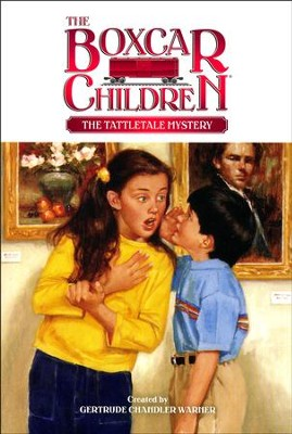 The Tattletale Mystery  -     By: Gertrude Chandler Warner