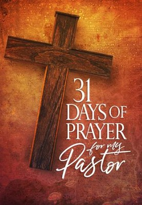 31 Days of Prayer for My Pastor  -     By: Awakening America Alliance