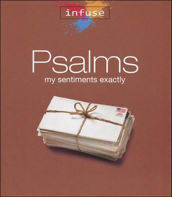 Psalms: My Sentiments Exactly  -     By: Kathy Bruins