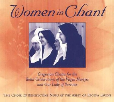 Women In Chant CD   -     By: The Benedictine Nuns