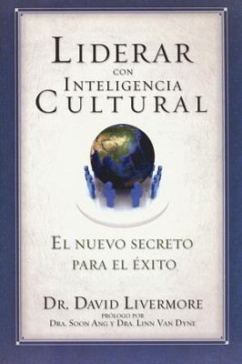 Liderar con Inteligencia Cultural  (Leading with Cultural Intelligence)  -     By: David Livermore