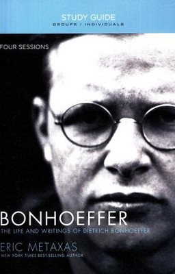 Bonhoeffer Study Guide  -     By: Eric Metaxas