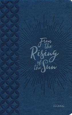 From the Rising of the Sun - Journal  -