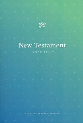 ESV Outreach New Testament, Large Print, Case of 40  -