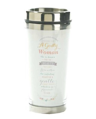 A Godly Woman Travel Mug  -