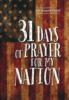 31 Days of Prayer for My Nation    -     By: Great Commandment Network