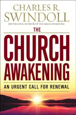 The Church Awakening: An Urgent Call for Renewal  - Slightly Imperfect  -     By: Charles R. Swindoll