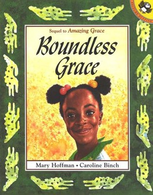 Boundless Grace   -     By: Mary Hoffman, Caroline Binch     Illustrated By: Caroline Binch